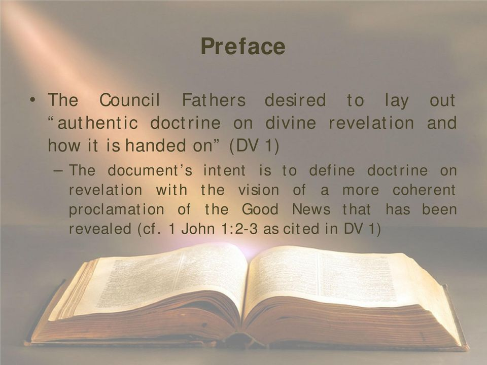 to define doctrine on revelation with the vision of a more coherent