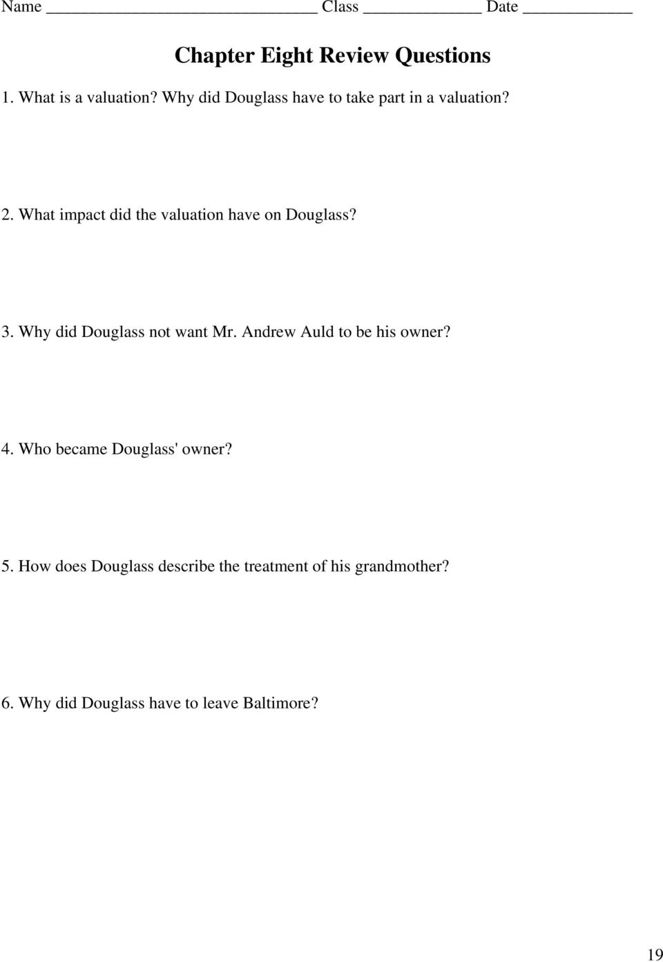 What impact did the valuation have on Douglass? 3. Why did Douglass not want Mr.