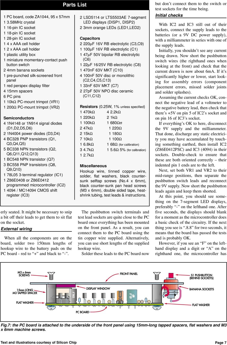 Assembly Manual Please Read Disclaimer Carefully As We Can Only Led Voltmeter Circuit D Mohankumar Battery Monitors Sockets 1 Pre Punched Silk Screened Front Panel Red Perspex Display Filter 4