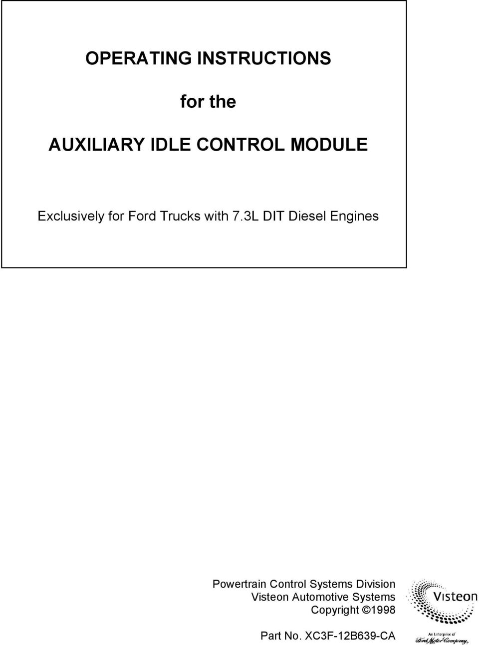 Operating Instructions For The Auxiliary Idle Control Module Pdf Ford E 250 Abs Brake Wiring Diagram 3l Dit Diesel Engines Powertrain Systems