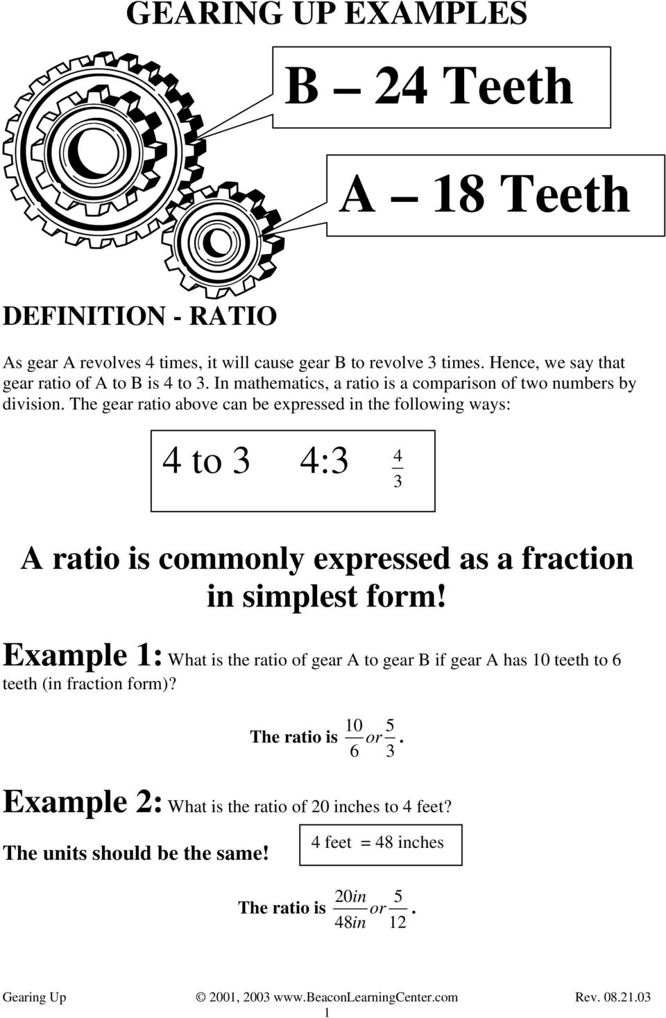 The Gear Ratio Above Can Be Epressed In The Following Ways To A Ratio