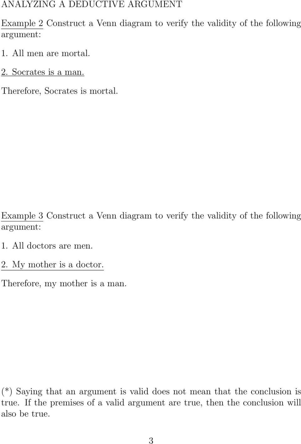 example 3 construct a venn diagram to verify the validity of the following  argument: 1
