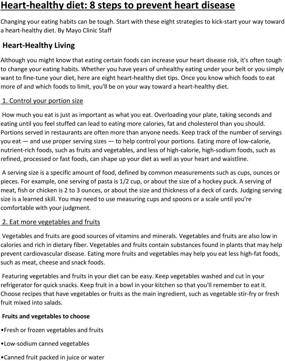 Whether you have years of unhealthy eating under your belt or you simply want to fine tune your diet, here are eight heart healthy diet tips.