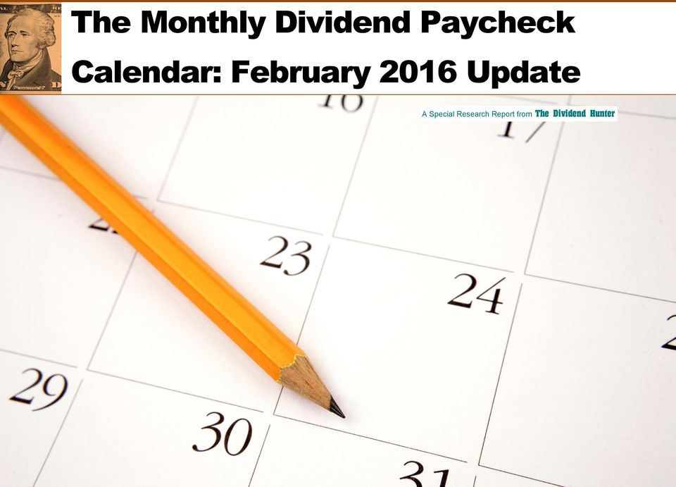 The Monthly Dividend Paycheck Calendar February 2016 Update A