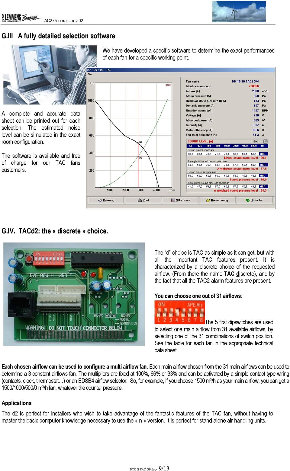 D2 N2 Intelligent High Efficiency Centrifugal Fans Pdf Also Puter Cpu Fan Pinout 4 Wire Together With Ge Dryer Timer Wiring The Software Is Available And Free Of Charge For Our Tac Customers G