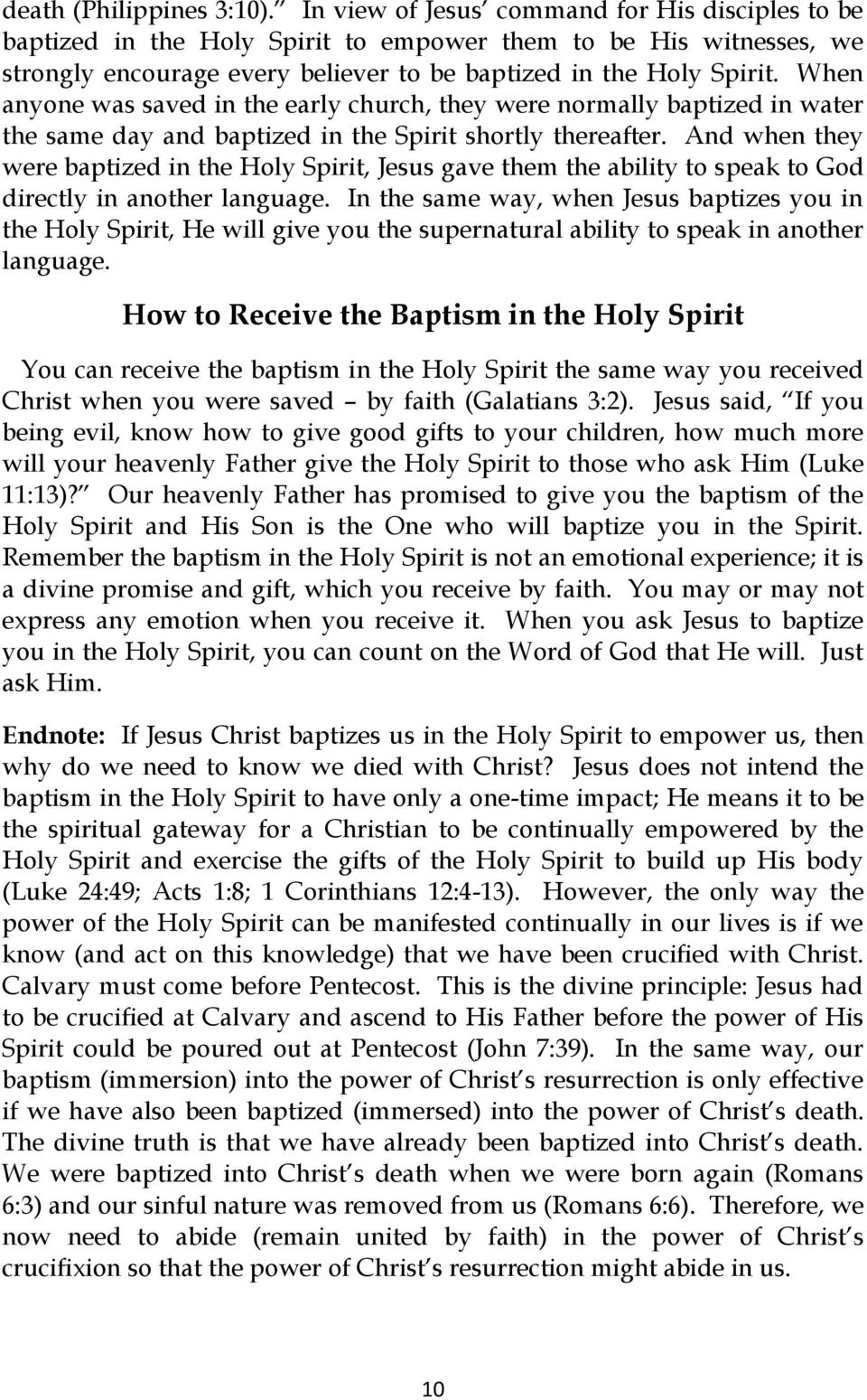 When anyone was saved in the early church, they were normally baptized in water the same day and baptized in the Spirit shortly thereafter.