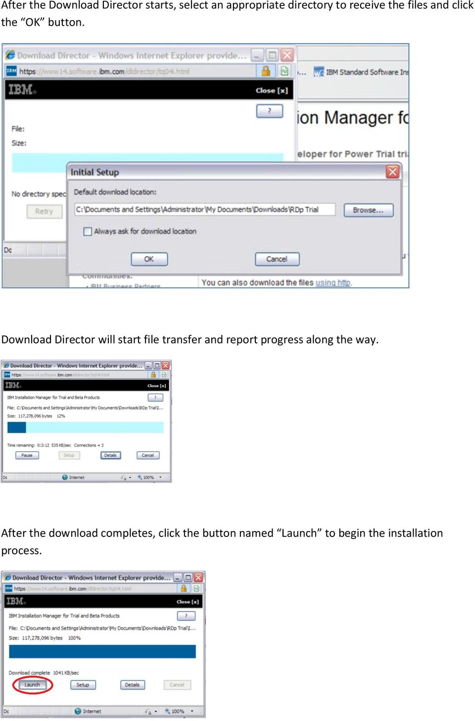 Download Director will start file transfer and report progress along