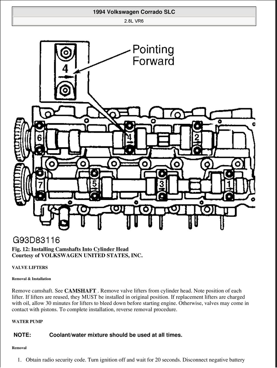 1994 Volkswagen Corrado Slc Pdf Vr6 Engine Timing Diagram If Replacement Lifters Are Charged With Oil Allow 30 Minutes For To Bleed Down