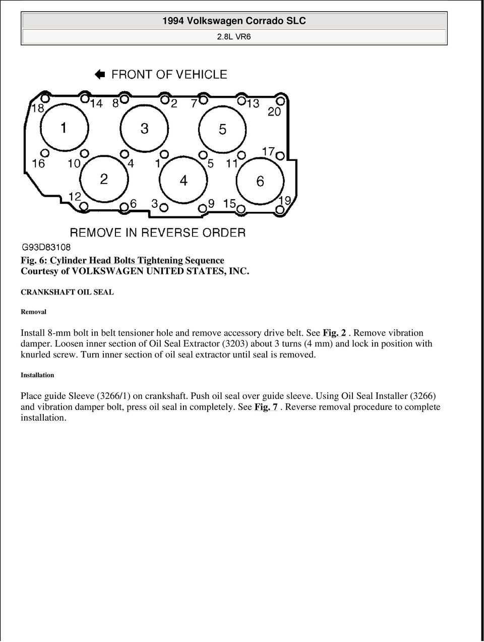 1994 Volkswagen Corrado Slc Pdf 2003 Mitsubishi Diamante Fuse Puller Box Diagram Turn Inner Section Of Oil Seal Extractor Until Is Removed Installation Place Guide Sleeve