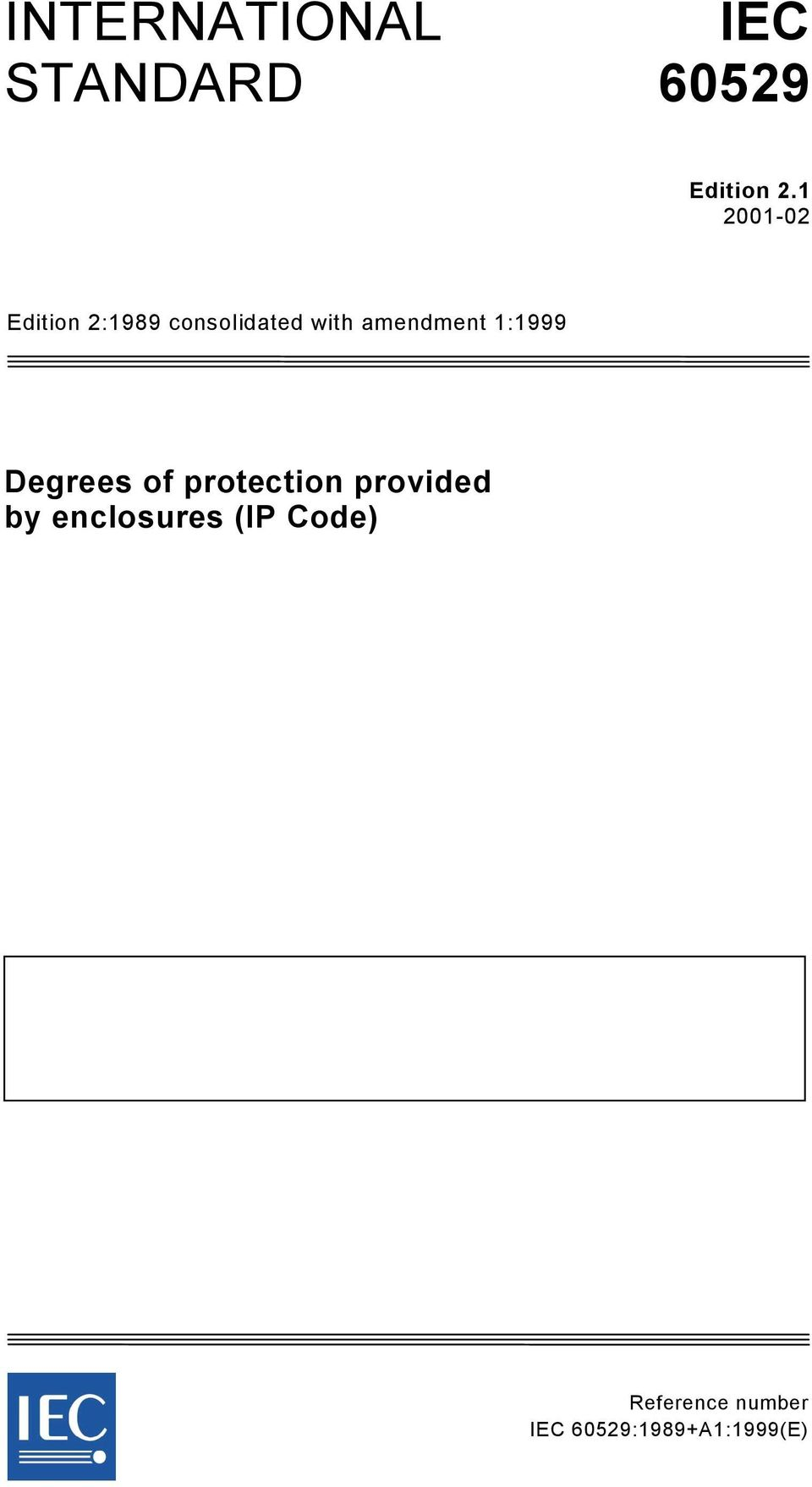 ANSI/IEC Degrees of Protection Provided by Enclosures (IP