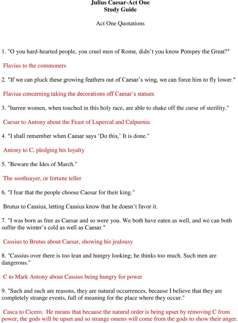 Julius Caesar-Act One Study Guide. Yelling at the people who ...