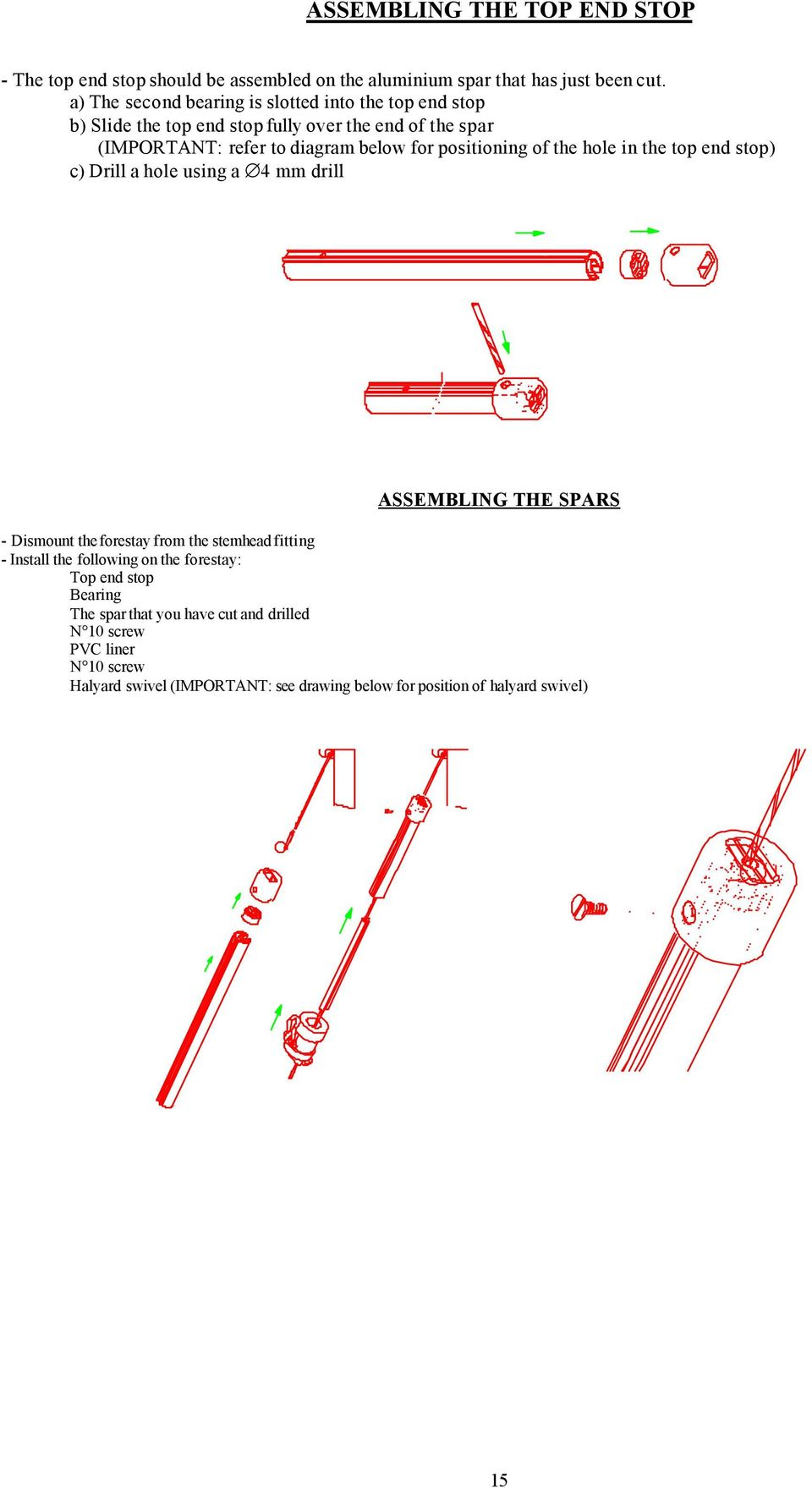 Plastimo Jib Reefing Systems S Series 406 608 810 Pdf Eastwood Guitar Wiring Diagram Positioning Of The Hole In Top End Stop C Drill A Using