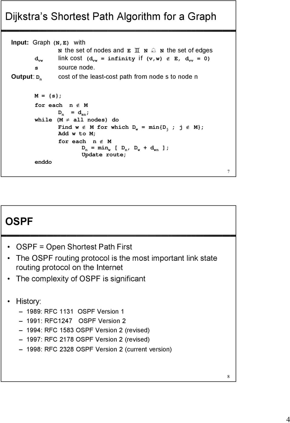 Dynamic Routing Protocols II OSPF  Distance Vector vs  Link