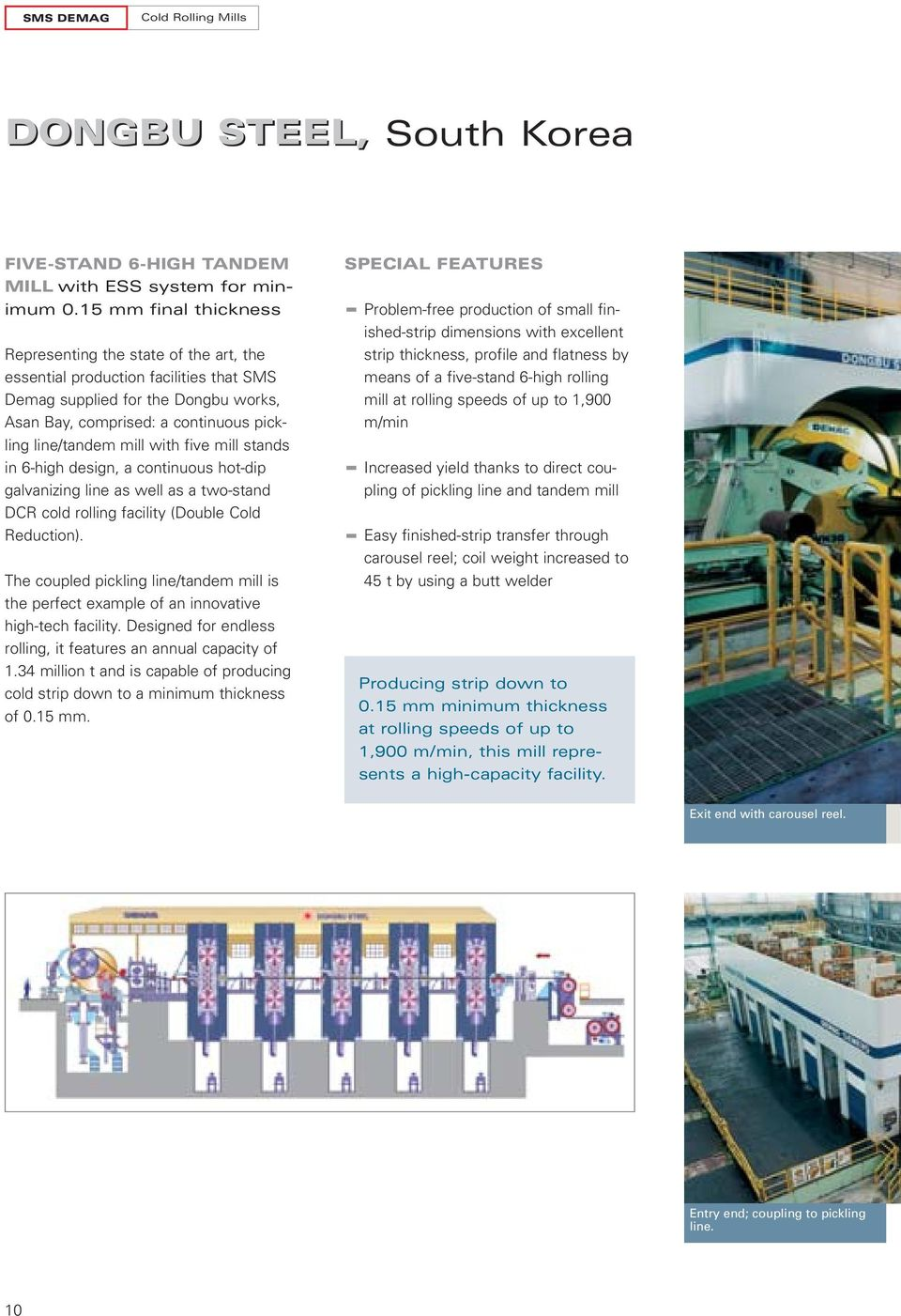 HIGH-TECH TANDEM MILLS Latest references in steel processing