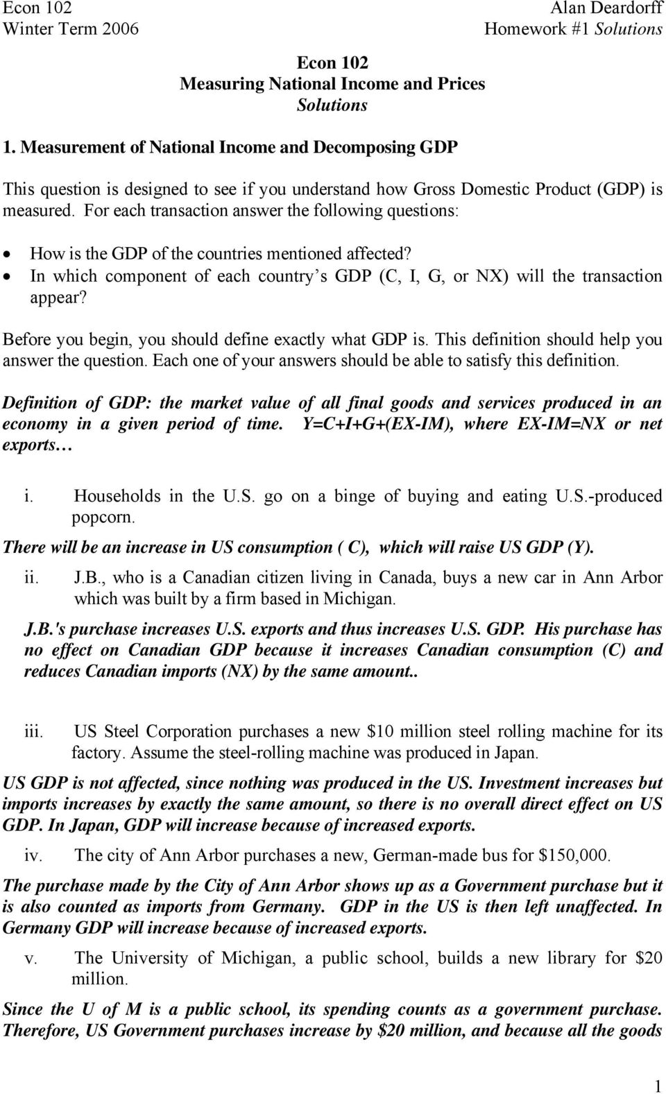 For each transaction answer the following questions: How is the GDP of the countries mentioned affected? In which component of each country s GDP (C, I, G, or NX) will the transaction appear?