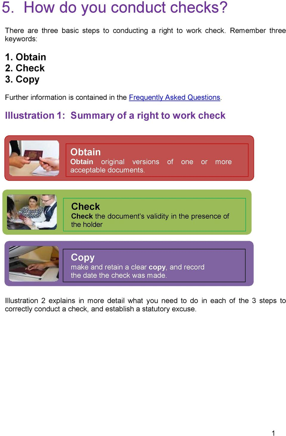 Illustration 1: Summary of a right to work check Obtain Obtain original versions of one or more acceptable documents.
