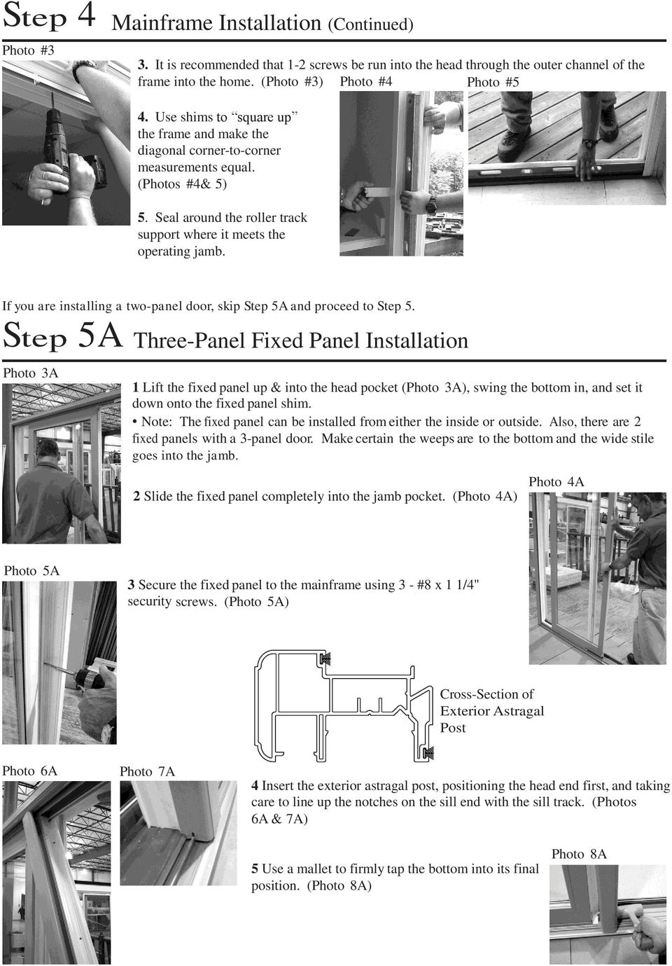 If you are installing a two-panel door, skip Step 5A and proceed to Step 5.