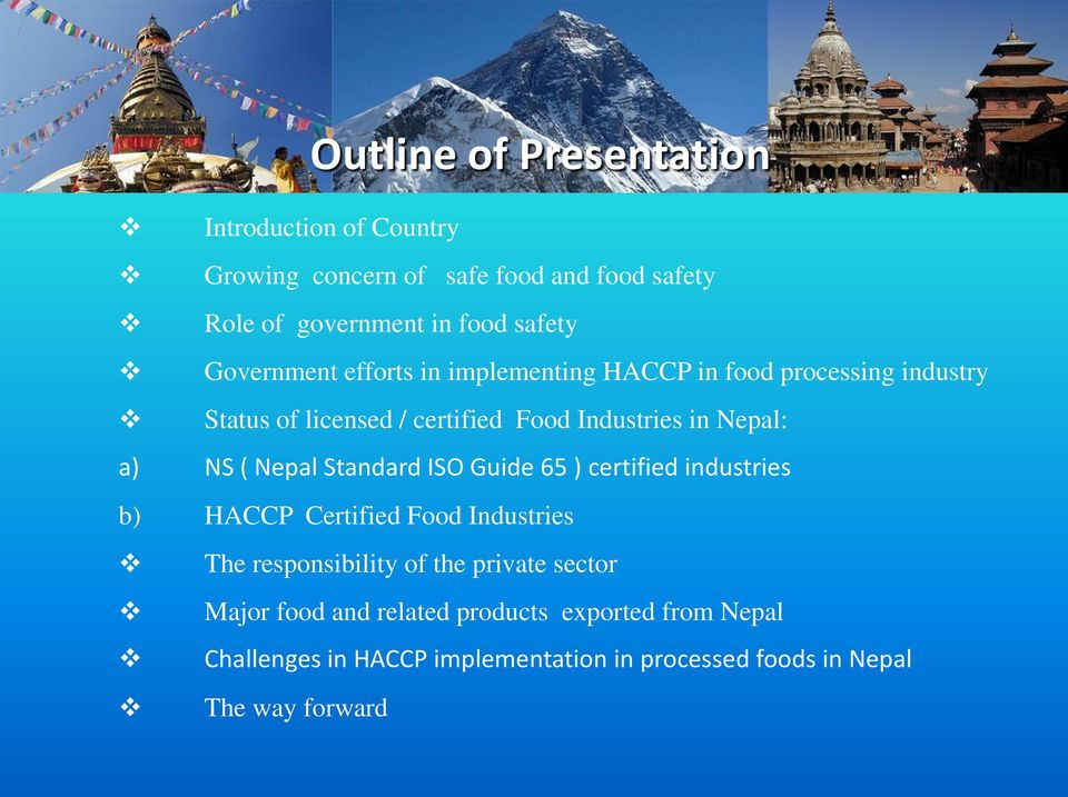 Industry experience on HACCP implementation in processed foods a