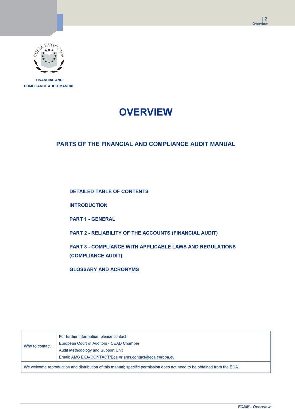Who to contact For further information, please contact: European Court of  Auditors - CEAD