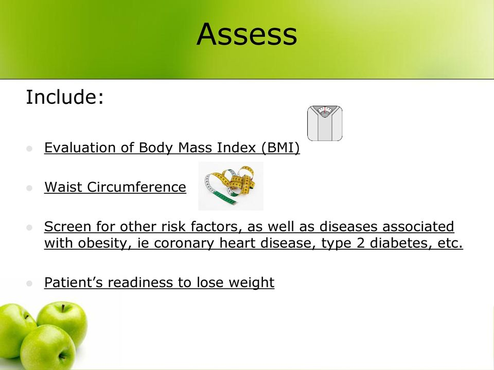diseases associated with obesity, ie coronary heart