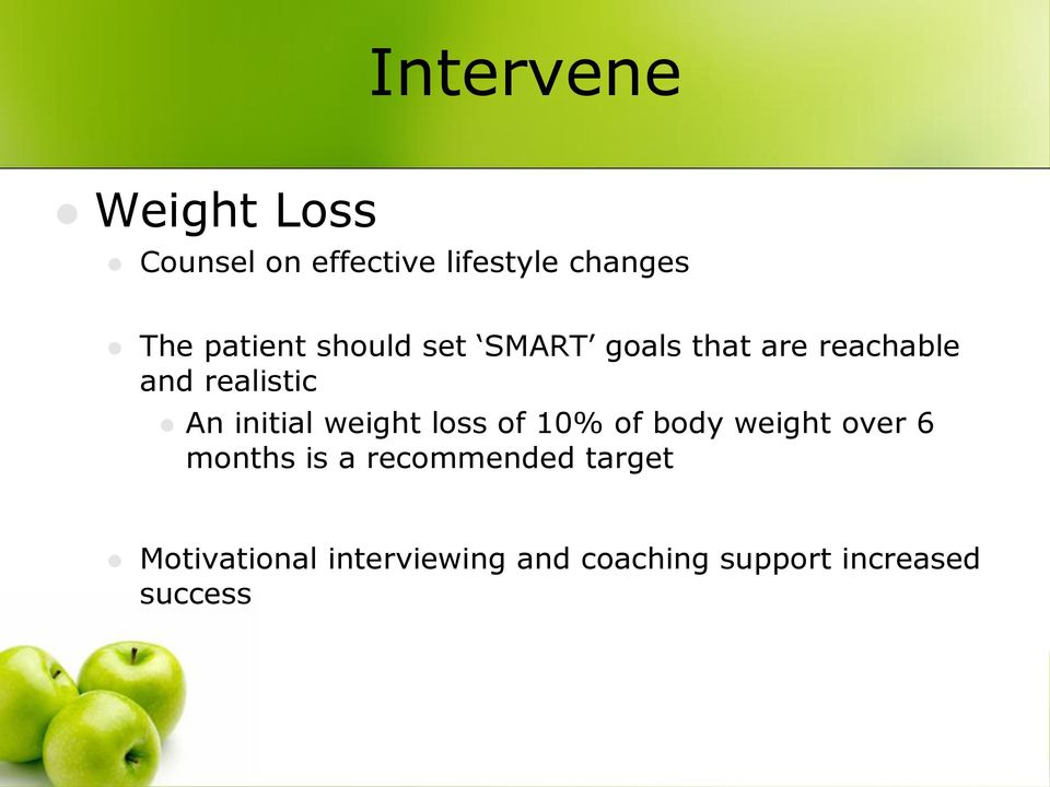 initial weight loss of 10% of body weight over 6 months is a