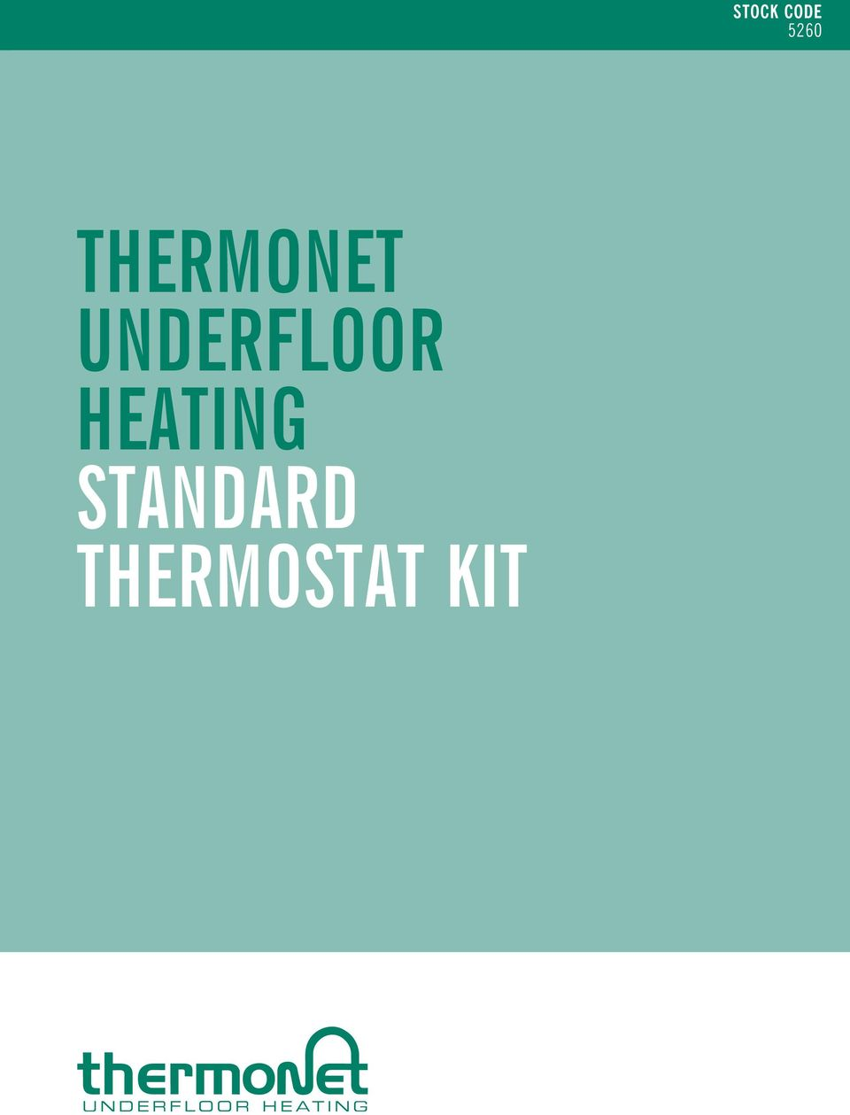 THERMONET UNDERFLOOR HEATING STANDARD THERMOSTAT KIT STOCK CODE PDF