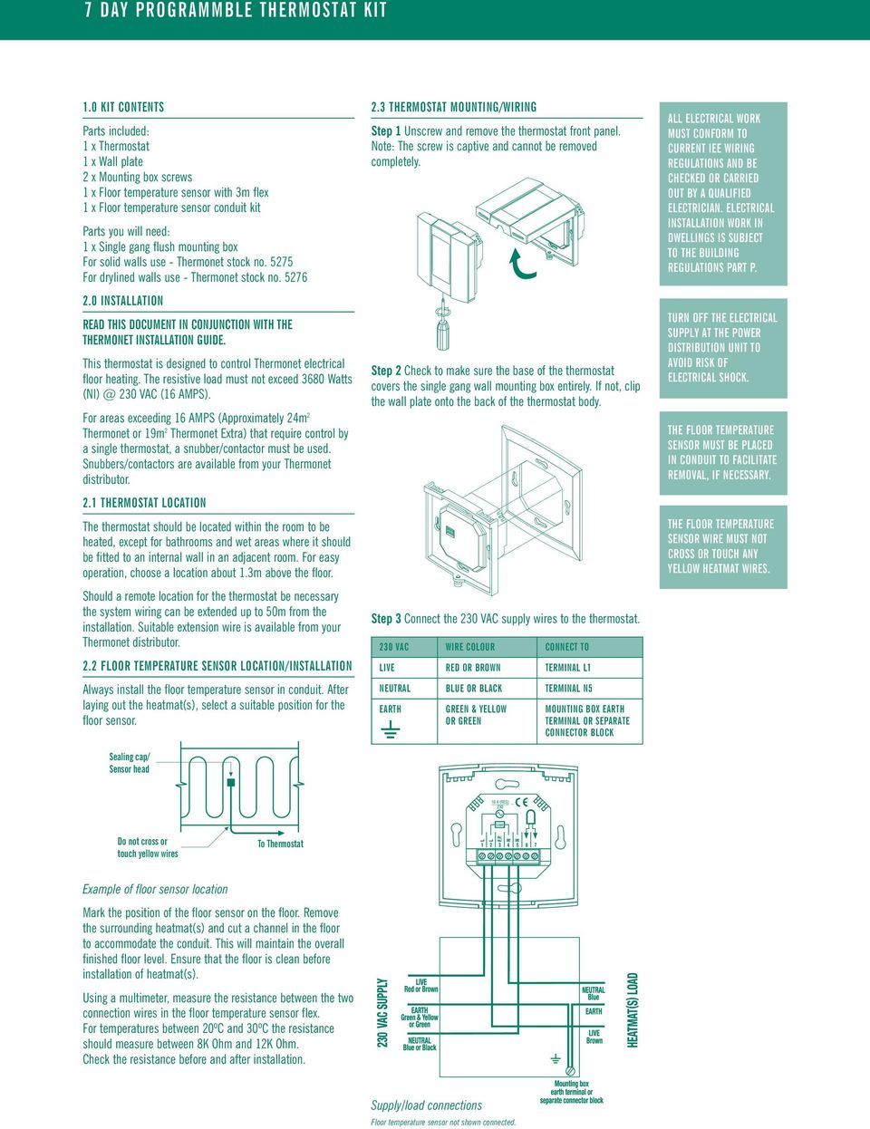 Thermonet Underfloor Heating Standard Thermostat Kit Stock Code Pdf 120 Volt Baseboard Heater Wiring Diagram For Single Gang Flush Mounting Box Solid Walls Use No 5275 Drylined