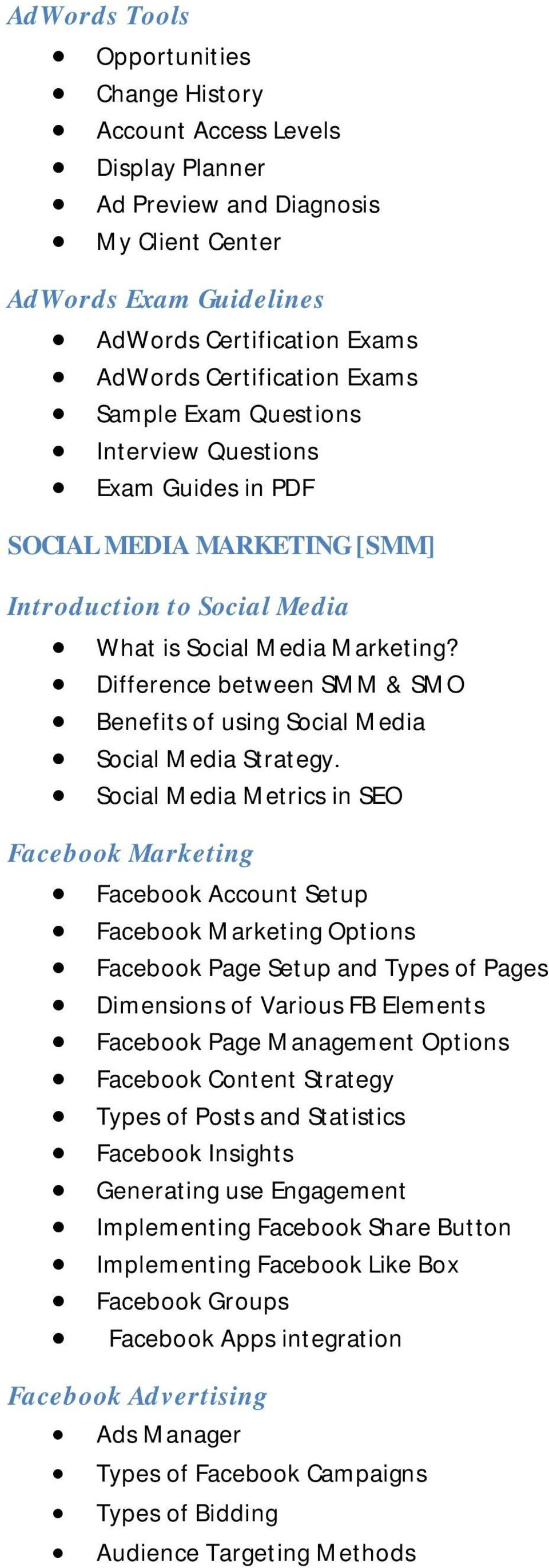 Difference between SMM & SMO Benefits of using Social Media Social Media Strategy.