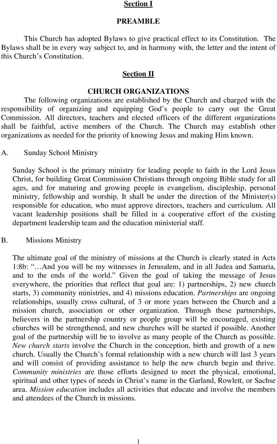Section II CHURCH ORGANIZATIONS The following organizations are established by the Church and charged with the responsibility of organizing and equipping God s people to carry out the Great