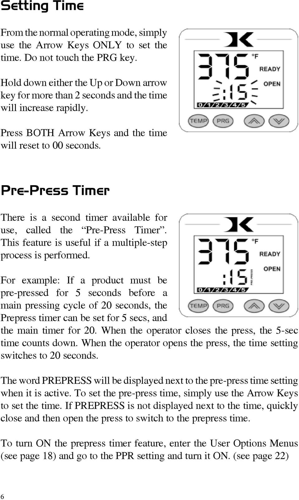 Digital Combo Multi Purpose Press Version Pdf Tanning Bed Timer Wiring Diagram Pre There Is A Second Available For Use Called The