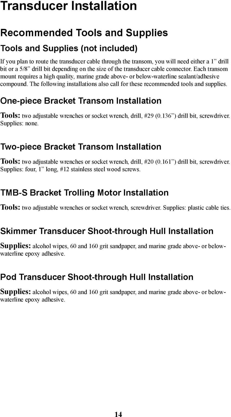 Hds Series Installation Manual Pdf Cuda 168 Transducer Wire Diagram The Following Installations Also Call For These Recommended Tools And Supplies One Piece Bracket