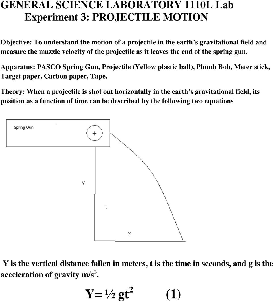 GENERAL SCIENCE LABORATORY 1110L Lab Experiment 3: PROJECTILE MOTION