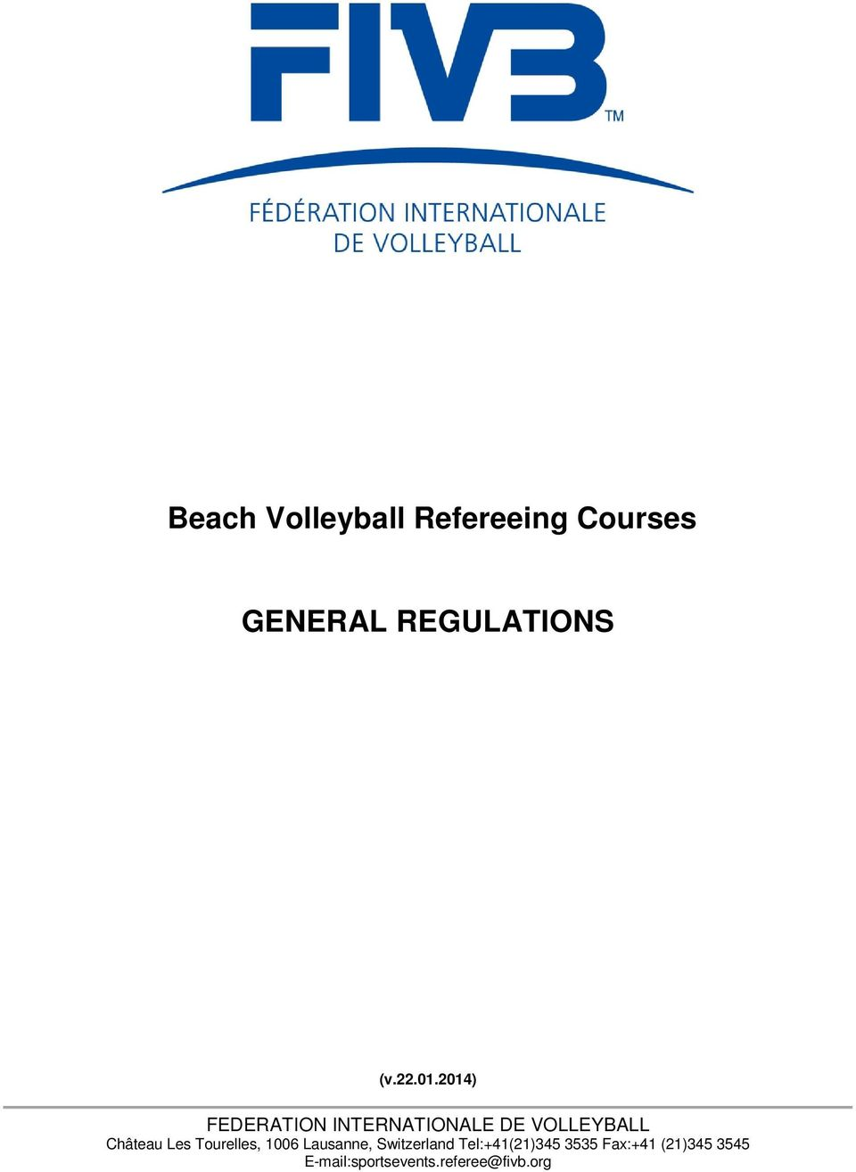2014) FEDERATION INTERNATIONALE DE VOLLEYBALL Château Les