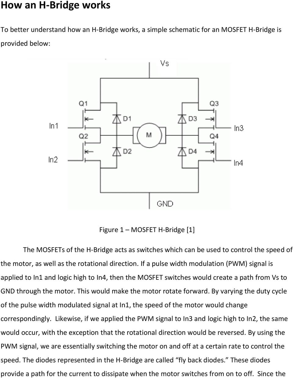 Selecting And Implementing H Bridges In Dc Motor Control Daniel Transmission Module Likewise 120vac To 12vdc Power Supply Schematic If A Pulse Width Modulation Pwm Signal Is Applied In1 Logic High