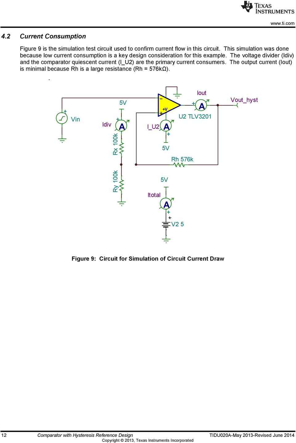 Ti Designs Precision Verified Design Comparator With Hysteresis Voltage Divider Circuit Example The Idiv And Quiescent Current I U2 Are