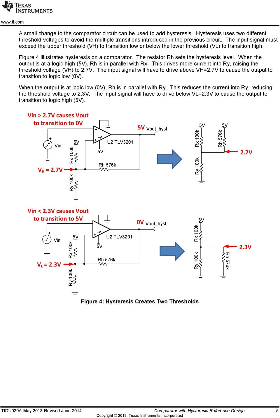 Ti Designs Precision Verified Design Comparator With Hysteresis Logic Circuit The Resistor Rh Sets Level When Output Is At A High