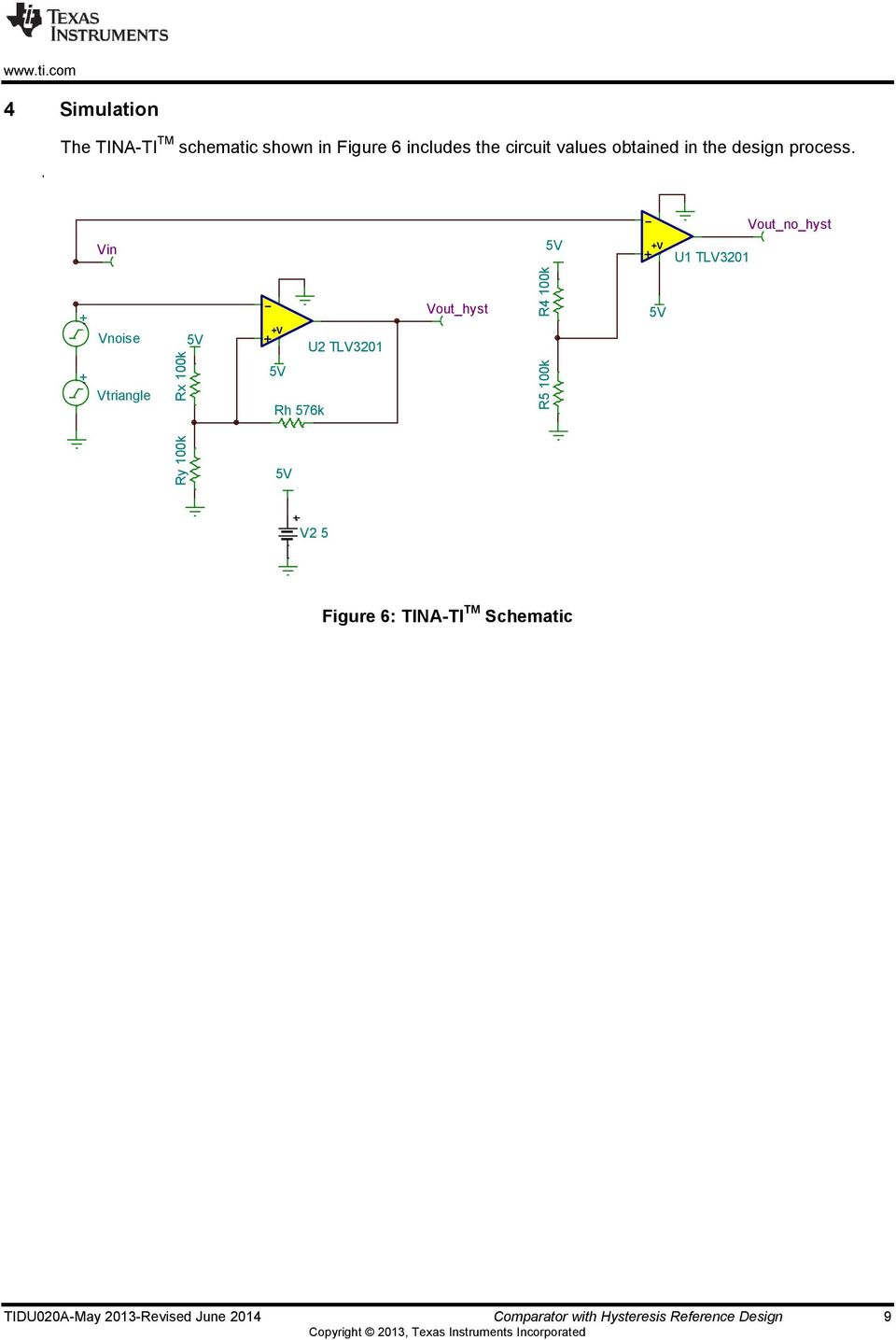 Ti Designs Precision Verified Design Comparator With Hysteresis Figure 5 Circuit Obtained In The Process