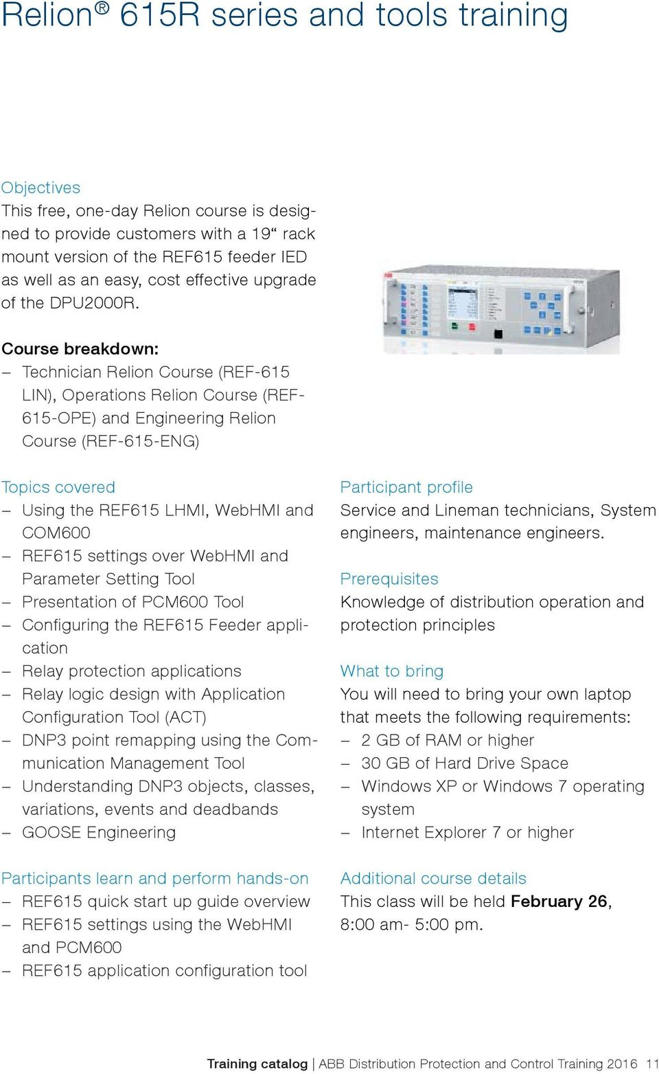 Training Catalog Abb Distribution Automation 2016 Relay Basic Operation Of A For Customized Logic Course Breakdown Technician Relion Ref 615 Lin