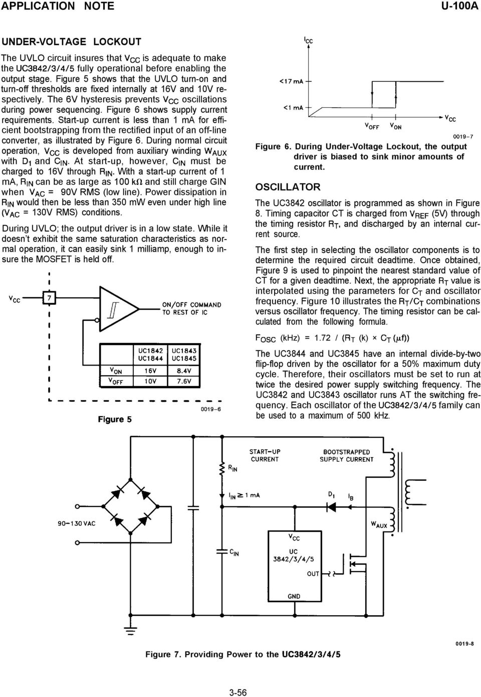Application Note Uc3842 3 4 5 Provides Low Cost Current Mode Control 12to 16vdc Regulated Power Supply Circuit Diagram Figure 6 Shows Requirements Start Up Is Less Than 1 Ma
