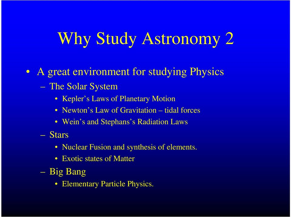forces Wein s and Stephans s Radiation Laws Stars Nuclear Fusion and