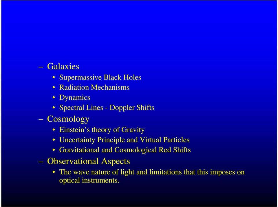 Virtual Particles Gravitational and Cosmological Red Shifts Observational Aspects