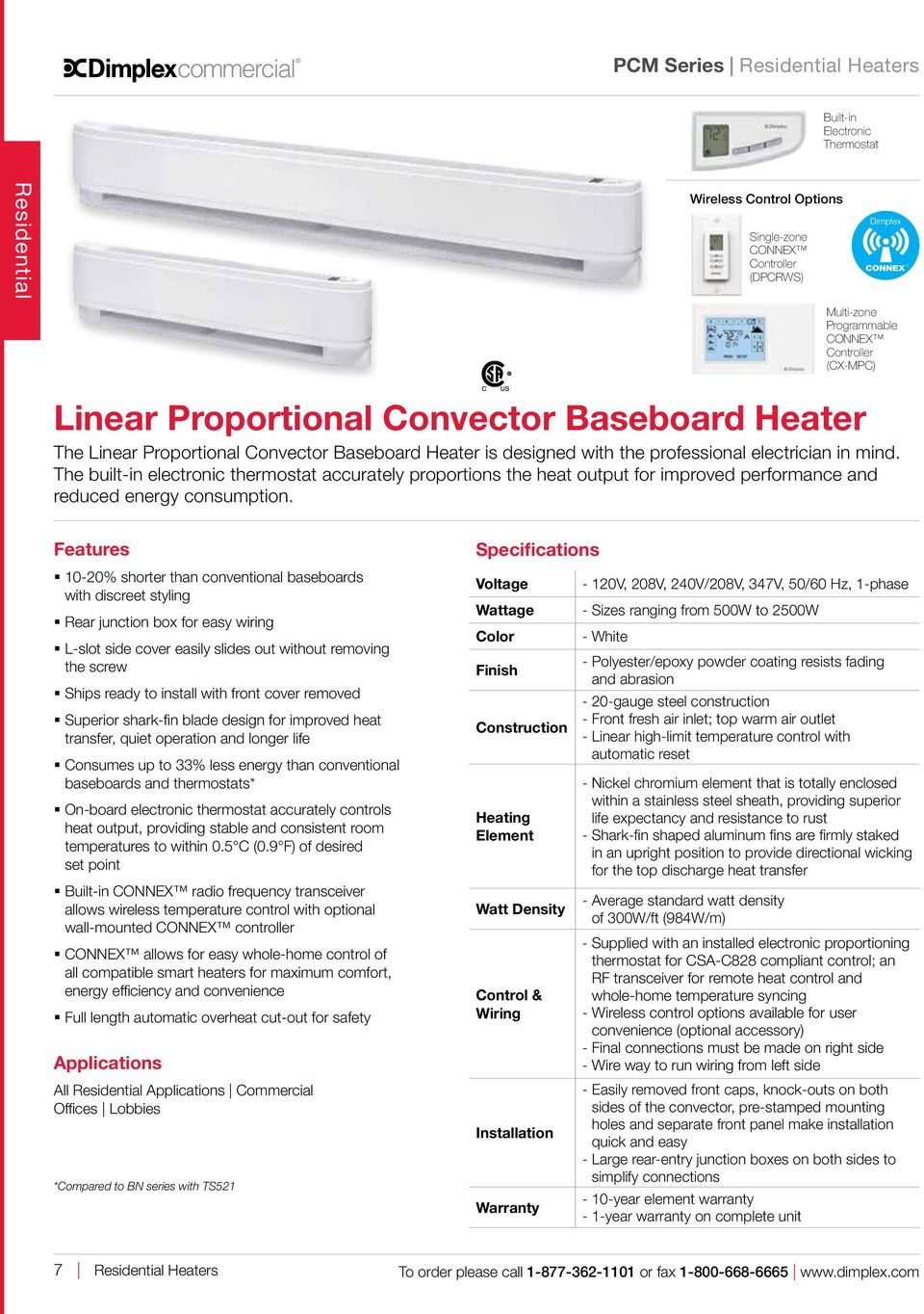 Electric Heating Products Residential Commercial I Ndustr Ial Pdf 2500w Phase Control The Built In Electronic Thermostat Accurately Proportions Heat Output For Improved Performance And Reduced