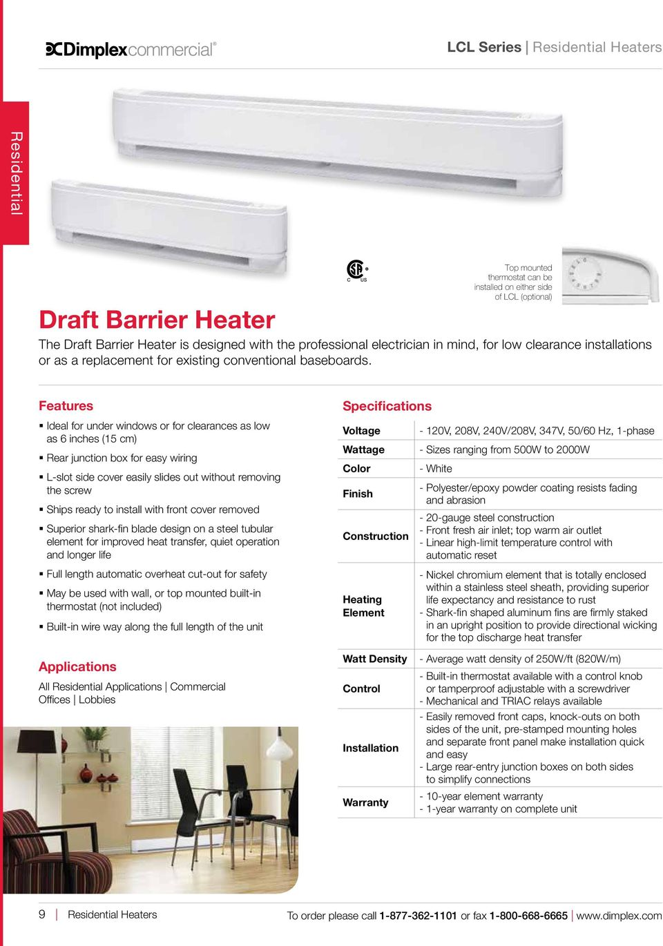 Dimplex PCL8520W31 Proportional Draft Barrier Heater White