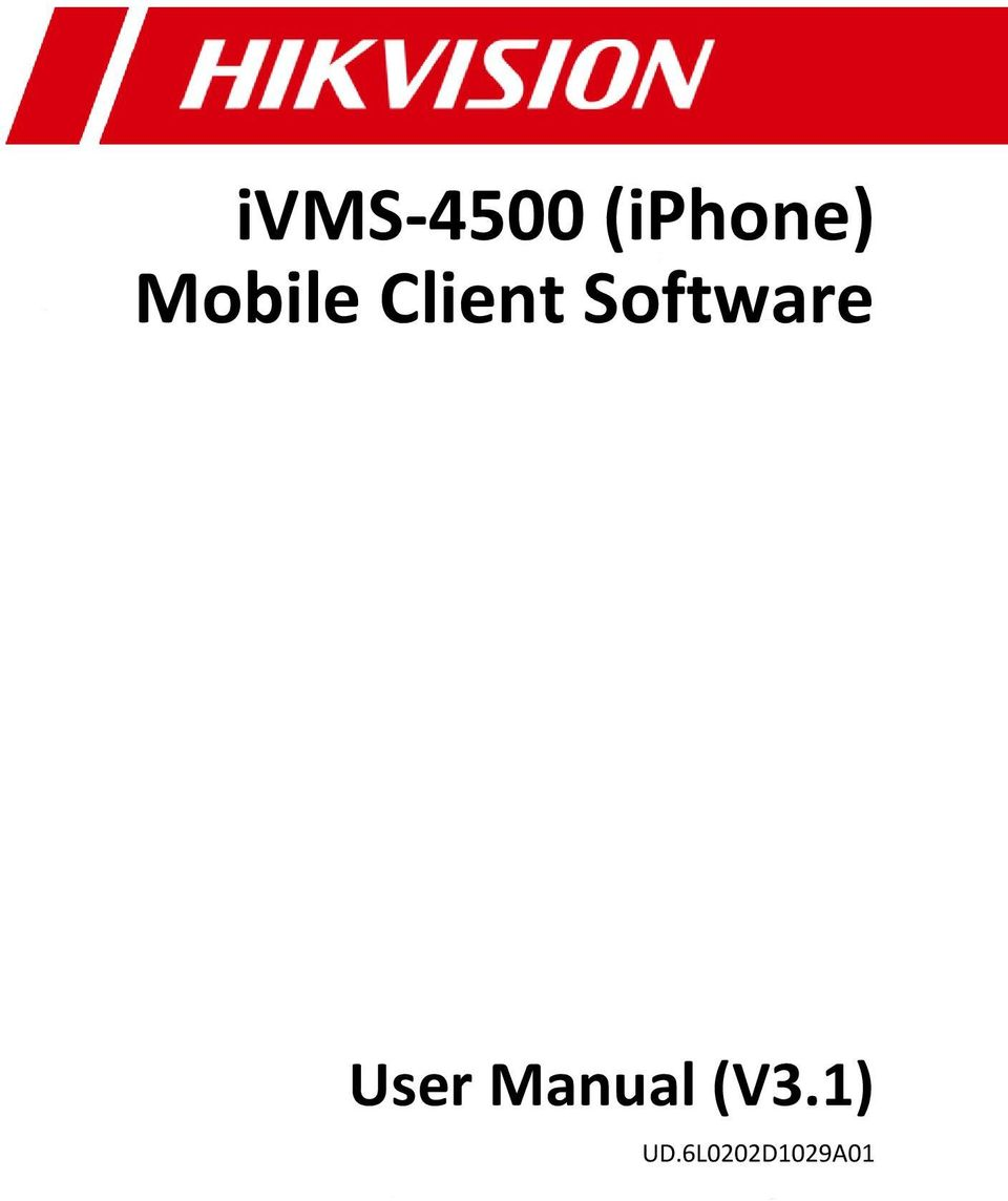 ivms-4500 (iphone) Mobile Client Software User Manual (V3 1) - PDF