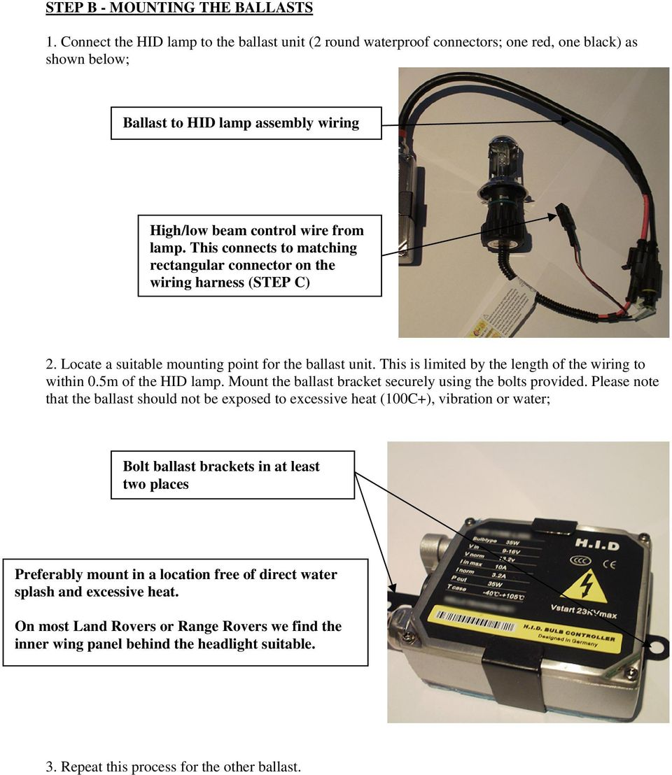 Hid H4 Bi Xenon Fitting Guide Carefully Read The Following Notes Controller Wiring Harness This Connects To Matching Rectangular Connector On Step C 2