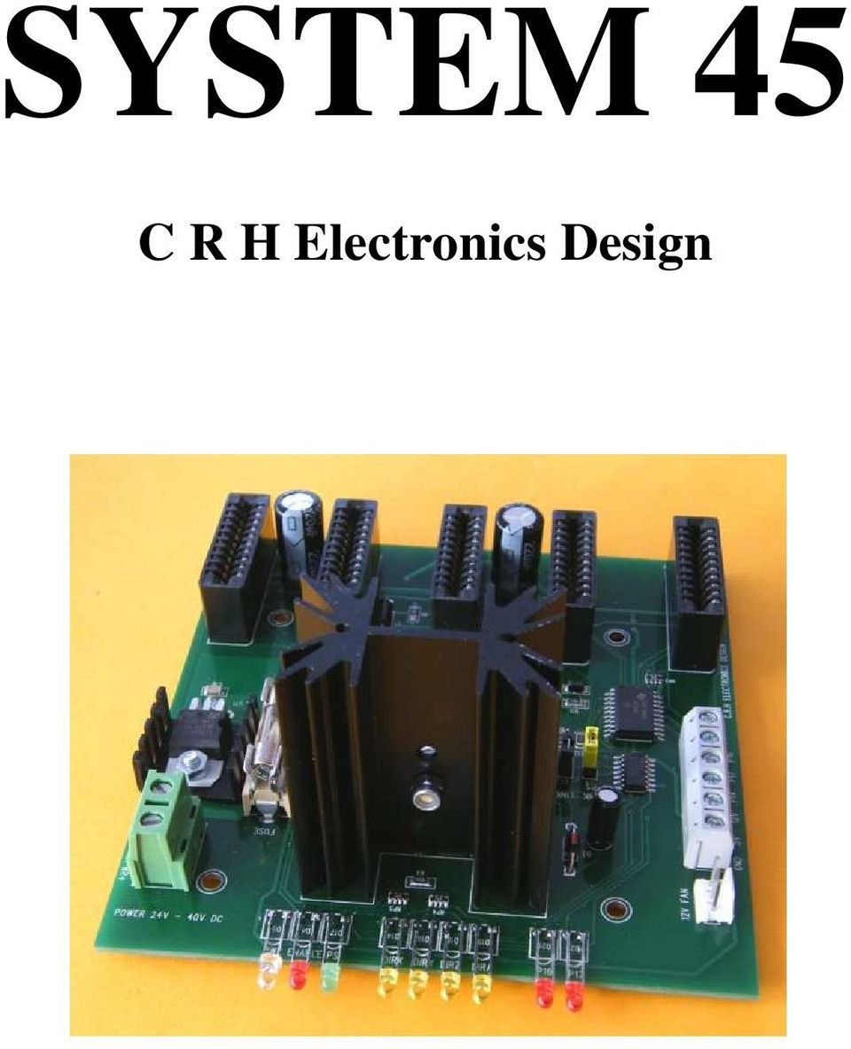 System 45 C R H Electronics Design Pdf 8 Channel Lpt Relay Board 2 All In One Modular 4 Axis Cnc Drive By Harding Specifications Main Pcb Input Available With Up To X Y Z