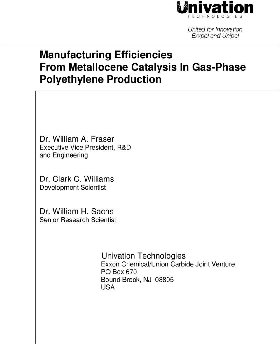 Manufacturing Efficiencies From Metallocene Catalysis In Gas-Phase