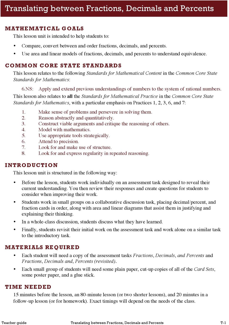 COMMON CORE STATE STANDARDS This lesson relates to the following Standards for Mathematical Content in the Common Core State Standards for Mathematics: 6.