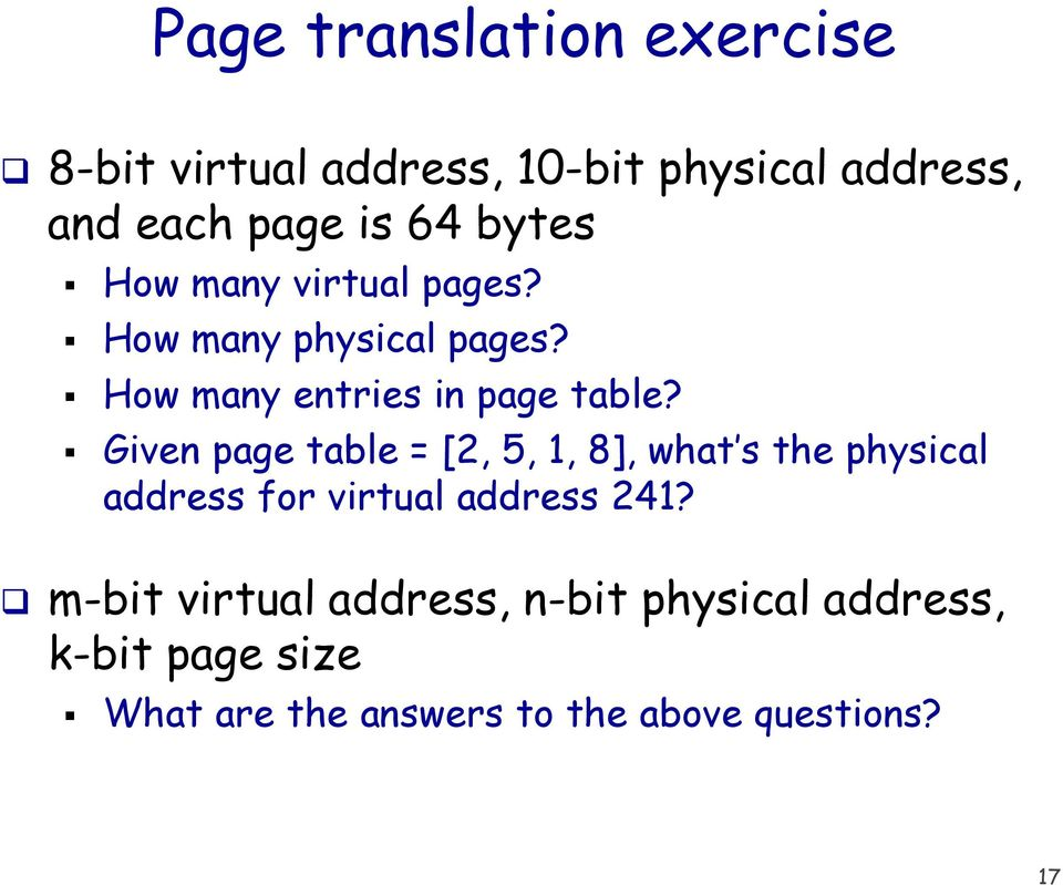 Given page table = [2, 5, 1, 8], what s the physical address for virtual address 241?