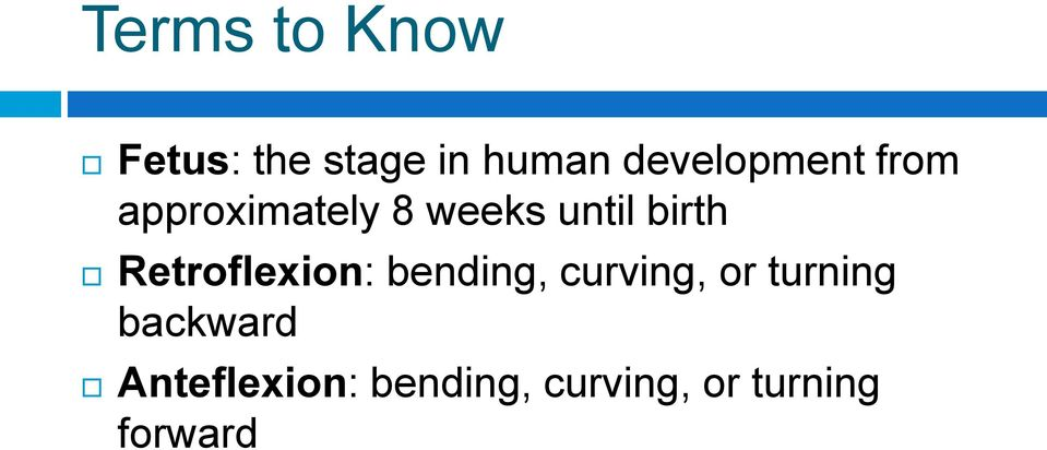birth Retroflexion: bending, curving, or
